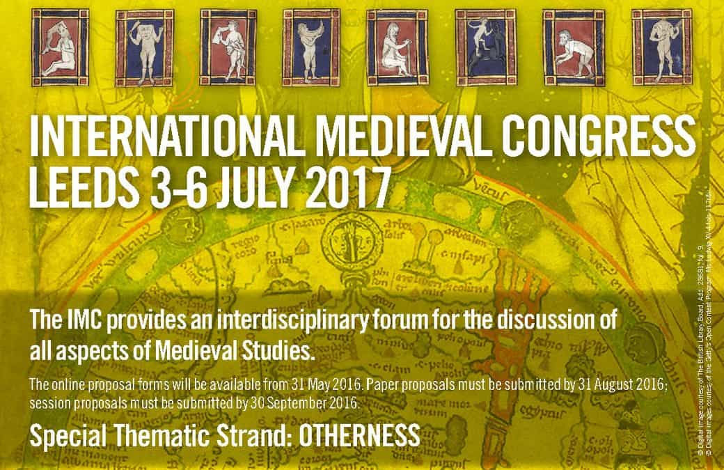 INTERNATIONAL MEDIEVAL CONGRESS, LEEDS 2017