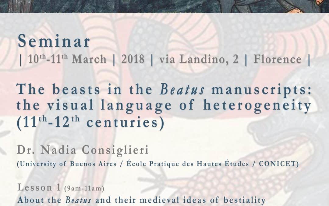 "SEMINAR: ""THE BEASTS IN THE BEATUS MANUSCRIPTS: THE VISUAL LANGUAGE OF HETEROGENEITY"""