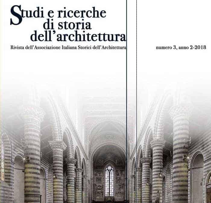 STUDI E RICERCHE DI STORIA DELL'ARCHITETTURA 3-2018